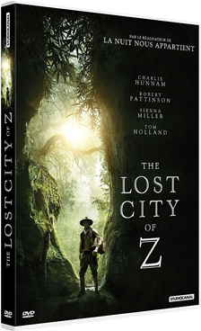The Lost City of Z | Gray, James (1969-....). Metteur en scène ou réalisateur